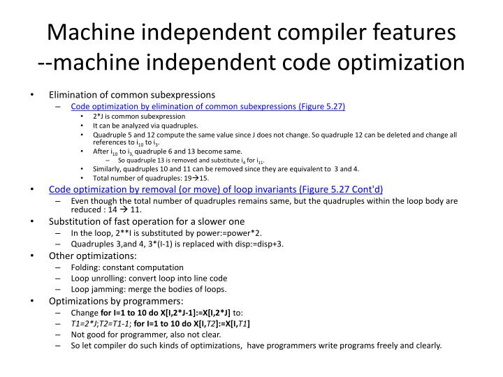 Machine independent compiler features