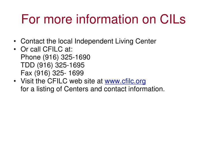 For more information on CILs
