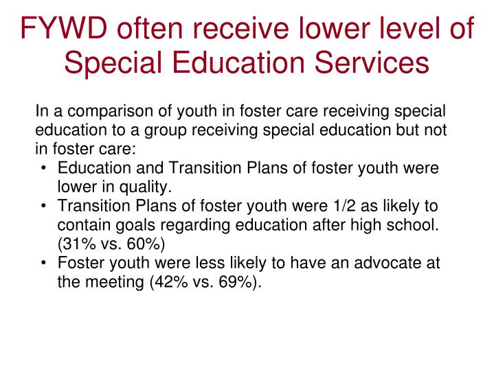 FYWD often receive lower level of Special Education Services
