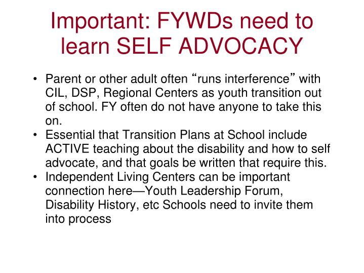 Important: FYWDs need to learn SELF ADVOCACY