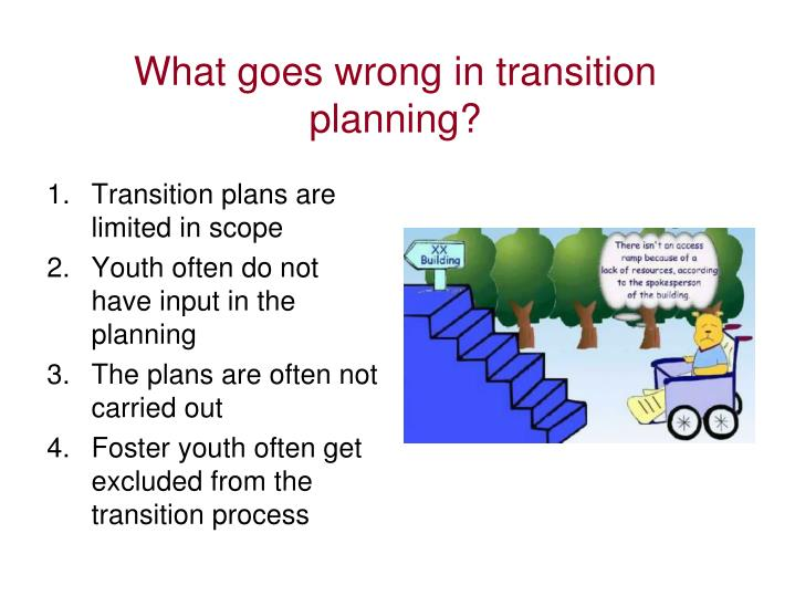 What goes wrong in transition planning?