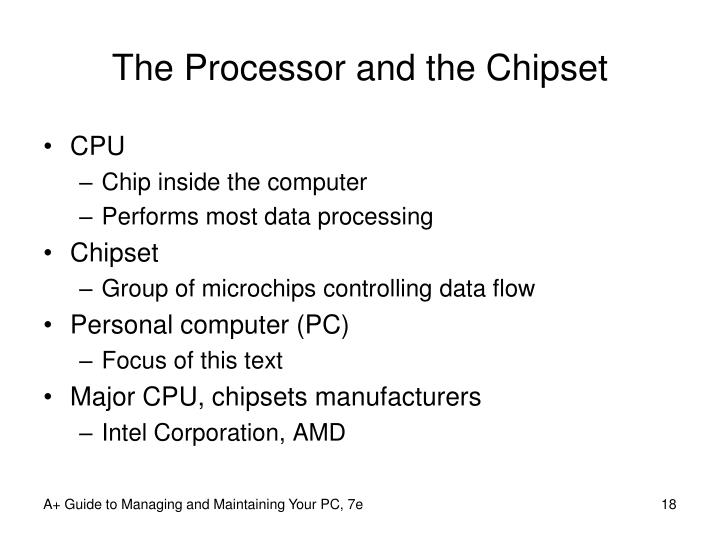 The Processor and the Chipset