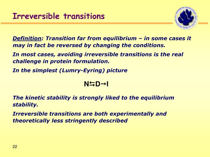 Irreversible transitions