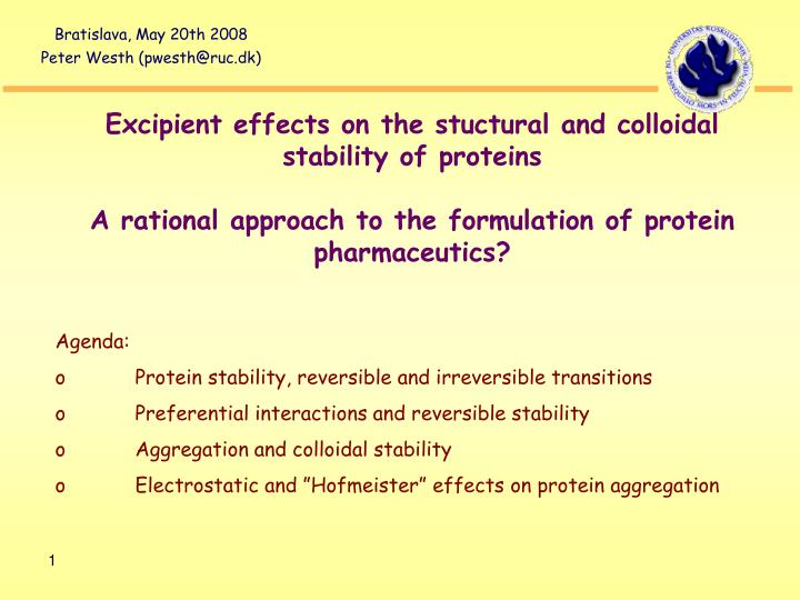 Excipient effects on the stuctural and colloidal stability of proteins