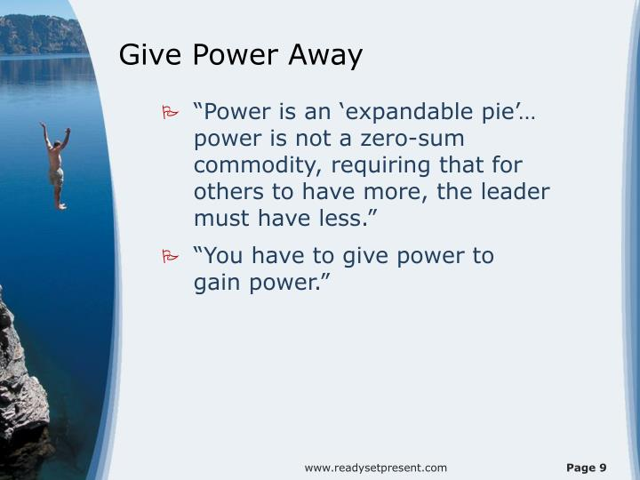 Give Power Away