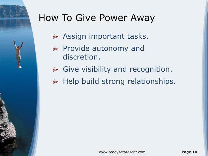 How To Give Power Away