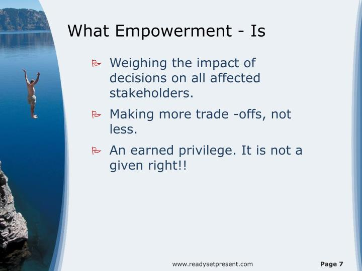 What Empowerment - Is