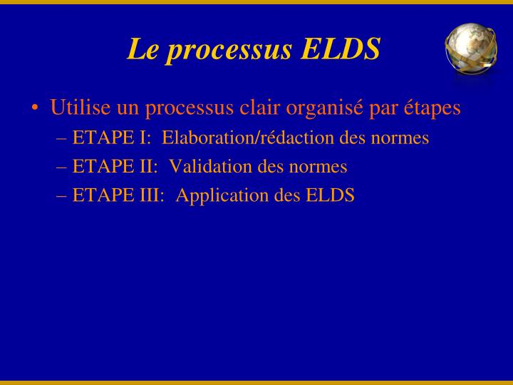 Le processus ELDS