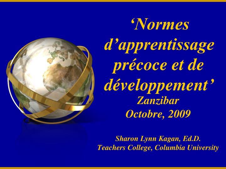 'Normes d'apprentissage précoce et de développement