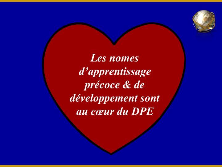 Les nomes d'apprentissage précoce & de développement sont au cœur du DPE