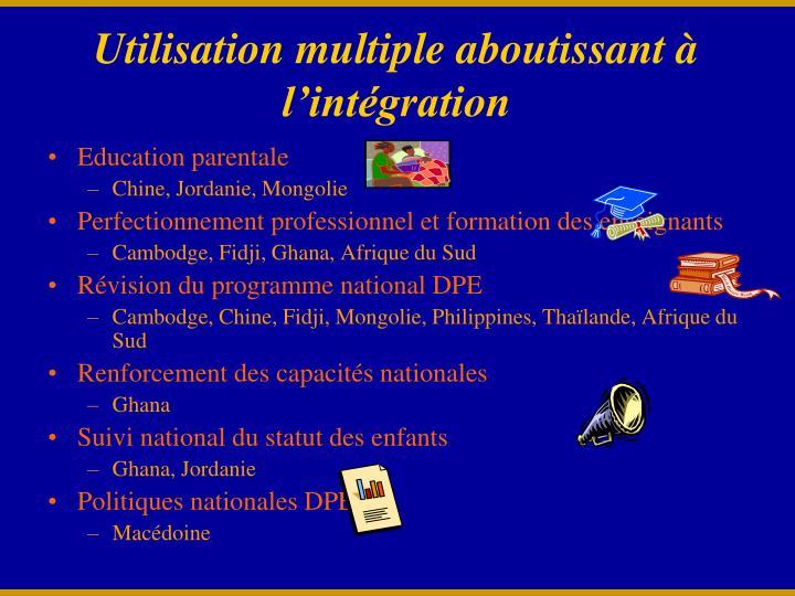 Utilisation multiple aboutissant à l'intégration