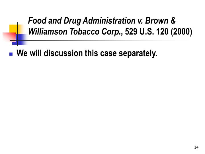 Food and Drug Administration v. Brown & Williamson Tobacco Corp.
