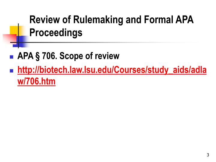 Review of rulemaking and formal apa proceedings