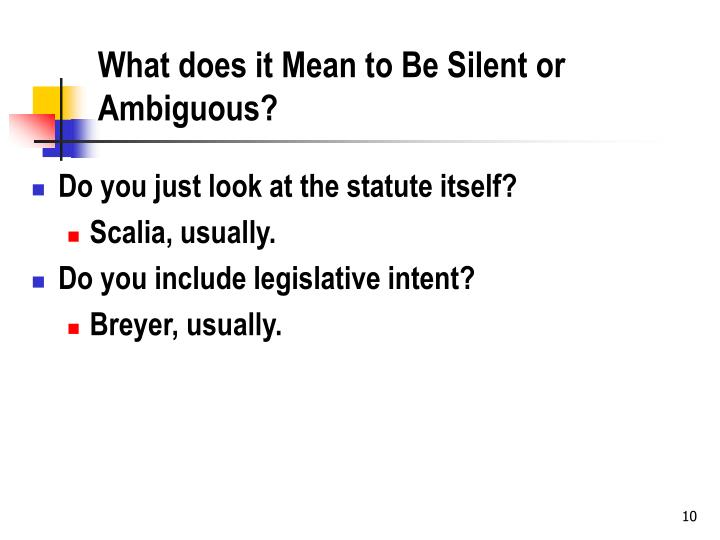 What does it Mean to Be Silent or Ambiguous?