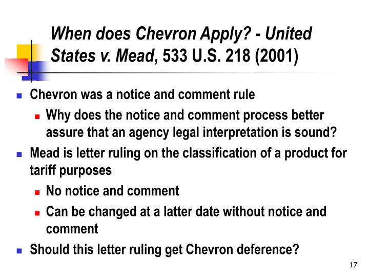 When does Chevron Apply? - United States v. Mead