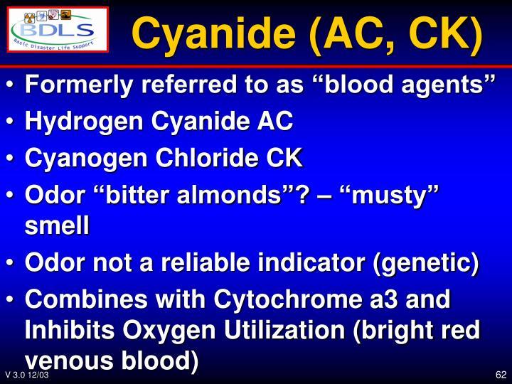 Cyanide (AC, CK)