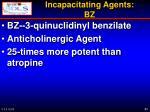 incapacitating agents bz