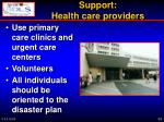 support health care providers