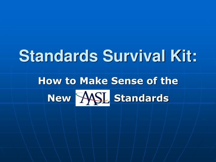standards survival kit