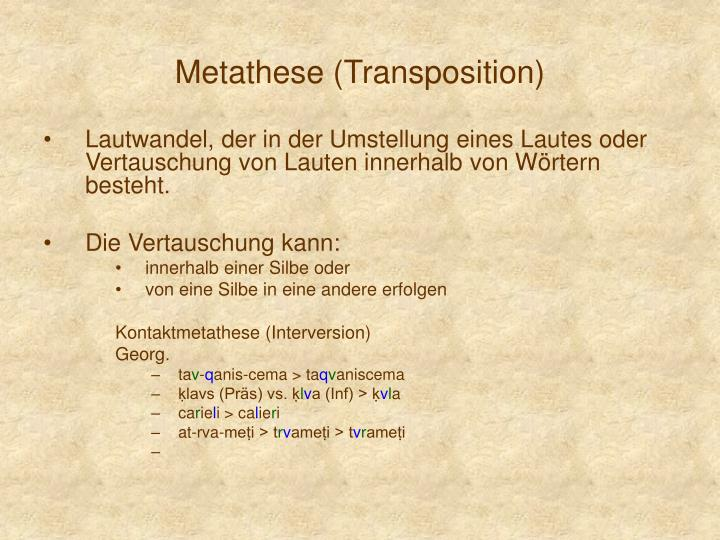 Metathese (Transposition)