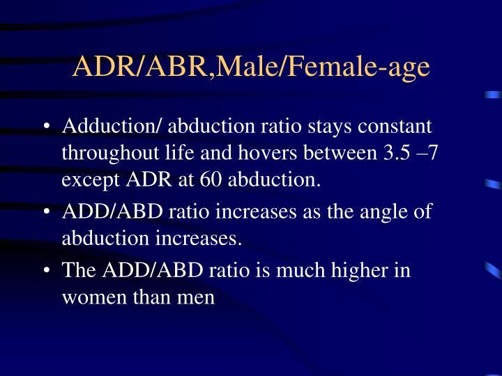 ADR/ABR,Male/Female-age