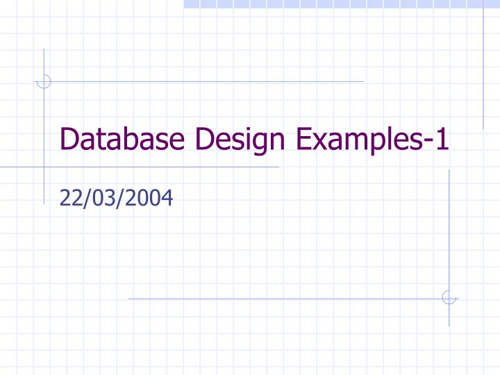 Database design examples 1