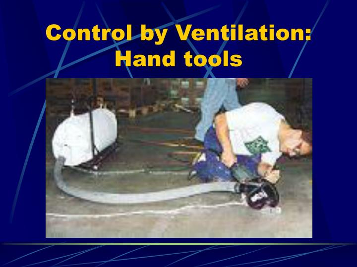 Control by Ventilation:  Hand tools