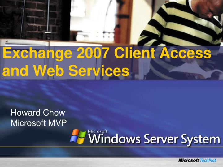 Exchange 2007 client access and web services