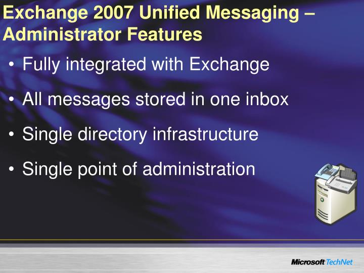Exchange 2007 Unified Messaging – Administrator Features