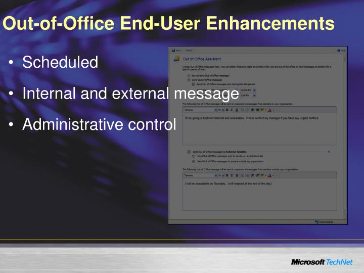 Out-of-Office End-User Enhancements