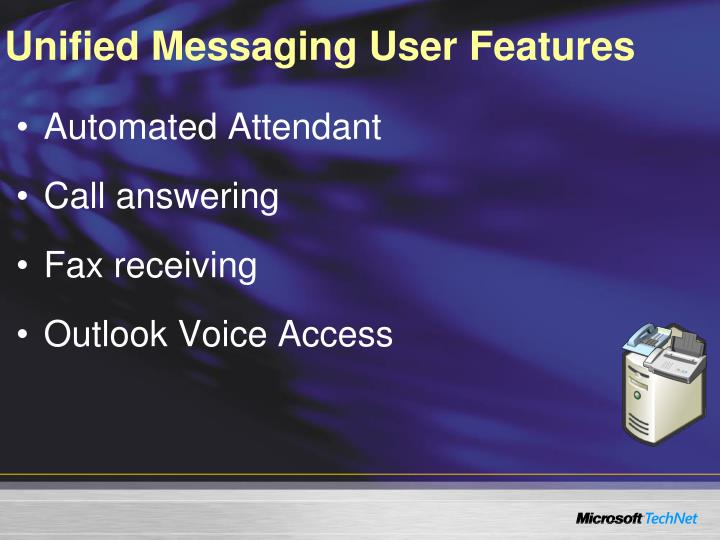 Unified Messaging User Features