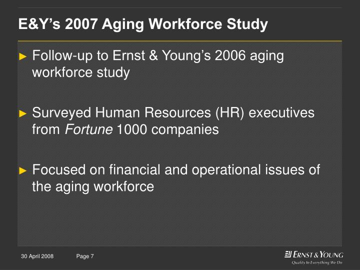 E&Y's 2007 Aging Workforce Study