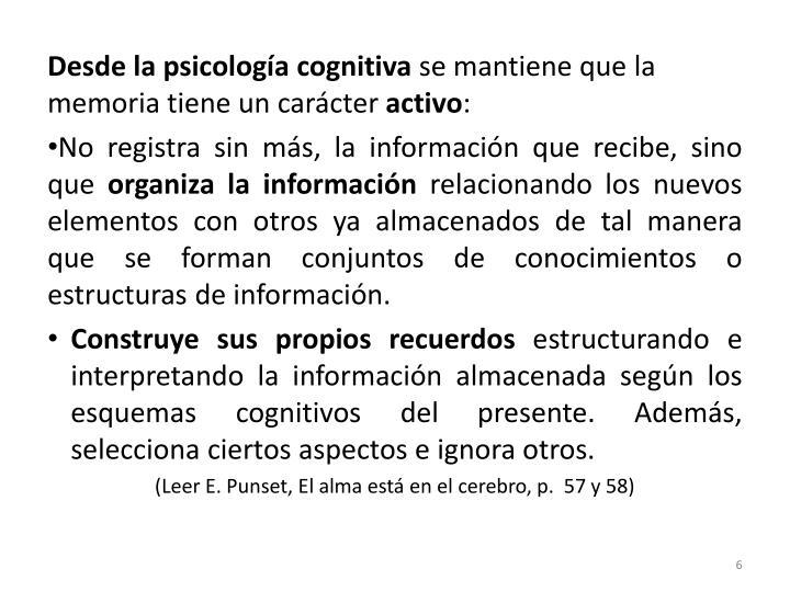 Desde la psicología cognitiva