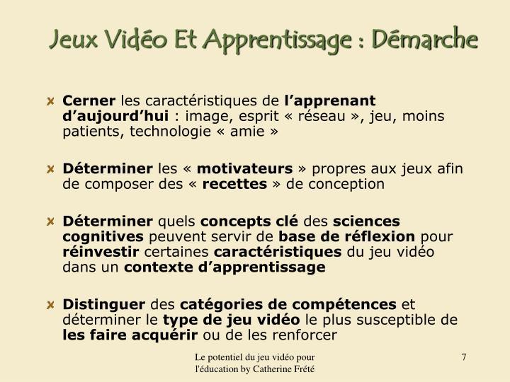 Jeux Vidéo Et Apprentissage : Démarche