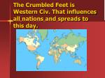 the crumbled feet is western civ that influences all nations and spreads to this day