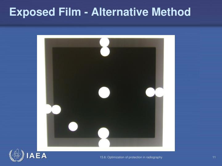 Exposed Film - Alternative Method