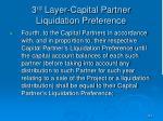 3 rd layer capital partner liquidation preference