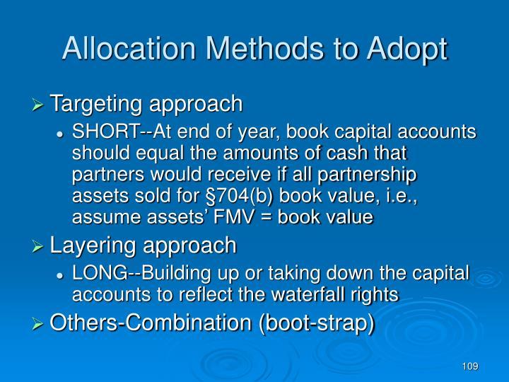 Allocation Methods to Adopt