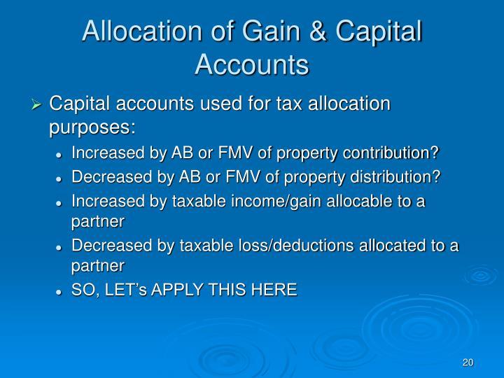 Allocation of Gain & Capital Accounts