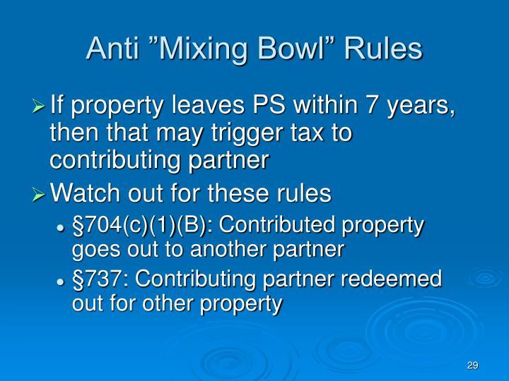 "Anti ""Mixing Bowl"" Rules"