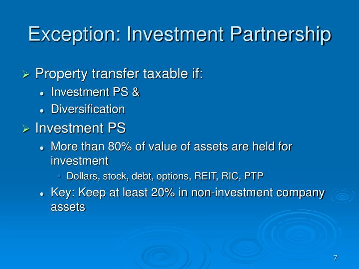 Exception: Investment Partnership