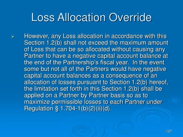 Loss Allocation Override