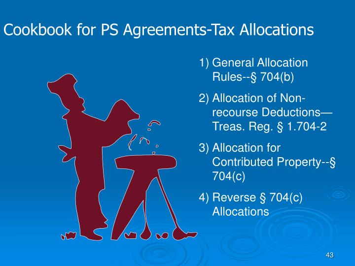 Cookbook for PS Agreements-Tax Allocations
