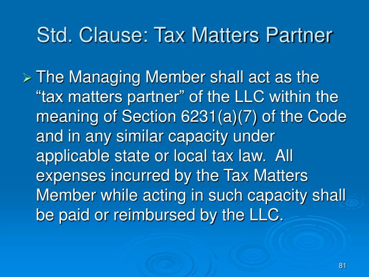 Std. Clause: Tax Matters Partner