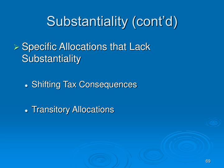 Substantiality (cont'd)