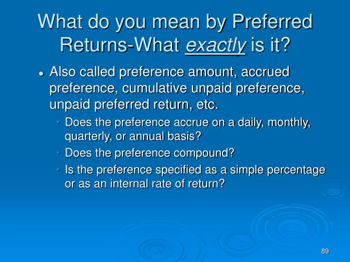 What do you mean by Preferred Returns-What
