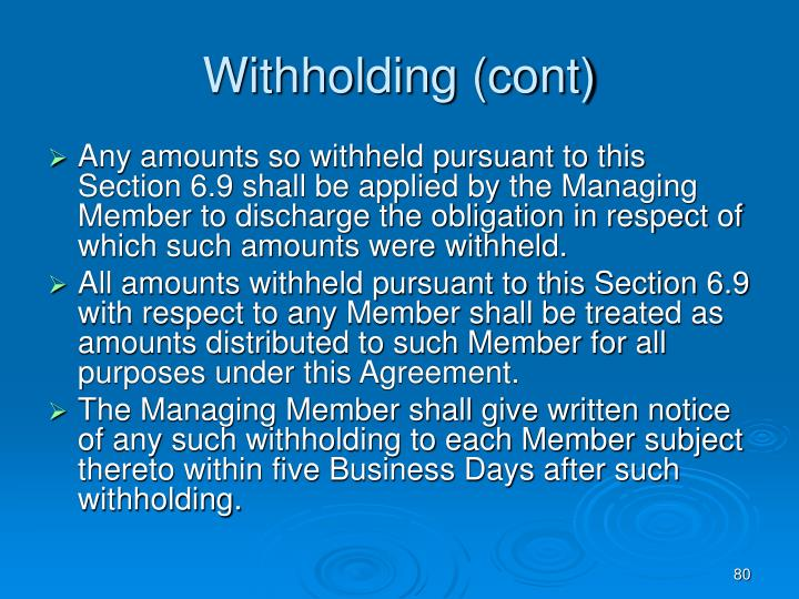 Withholding (cont)