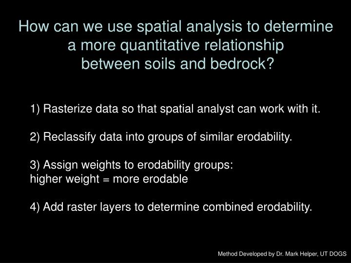 How can we use spatial analysis to determine