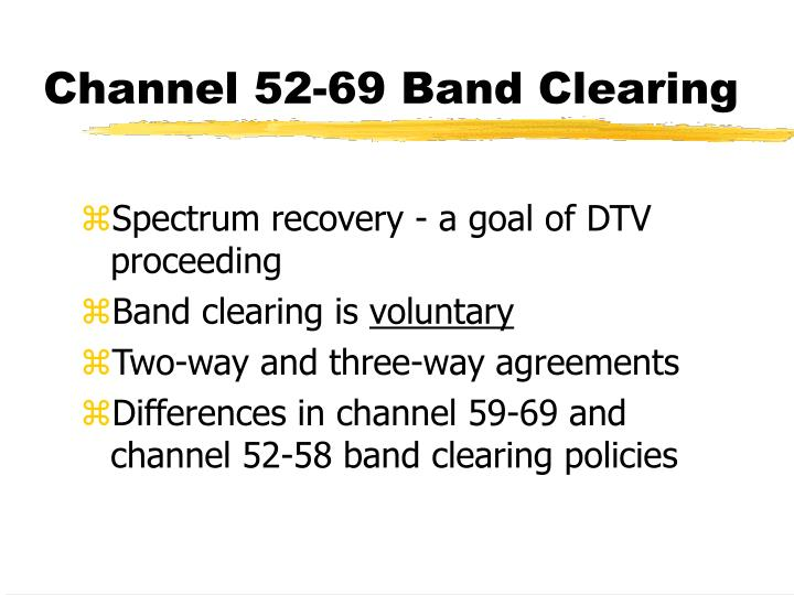 Channel 52-69 Band Clearing