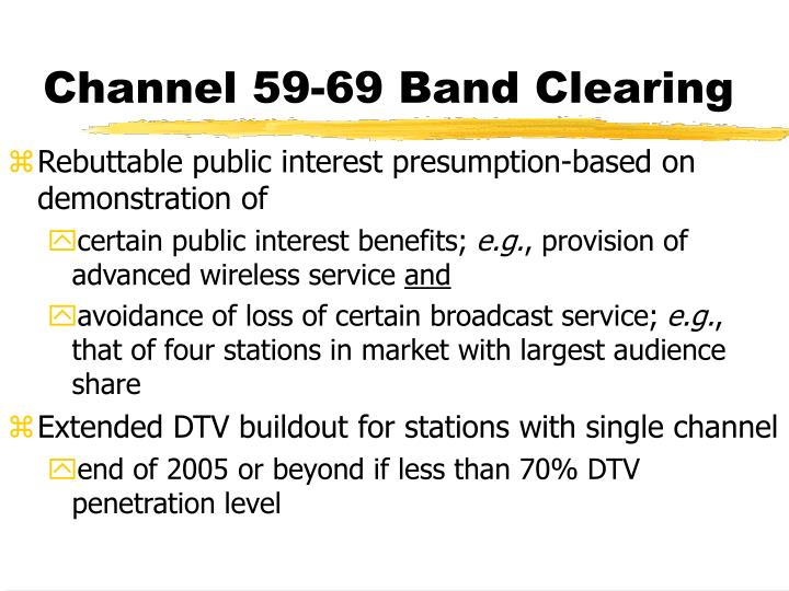 Channel 59-69 Band Clearing